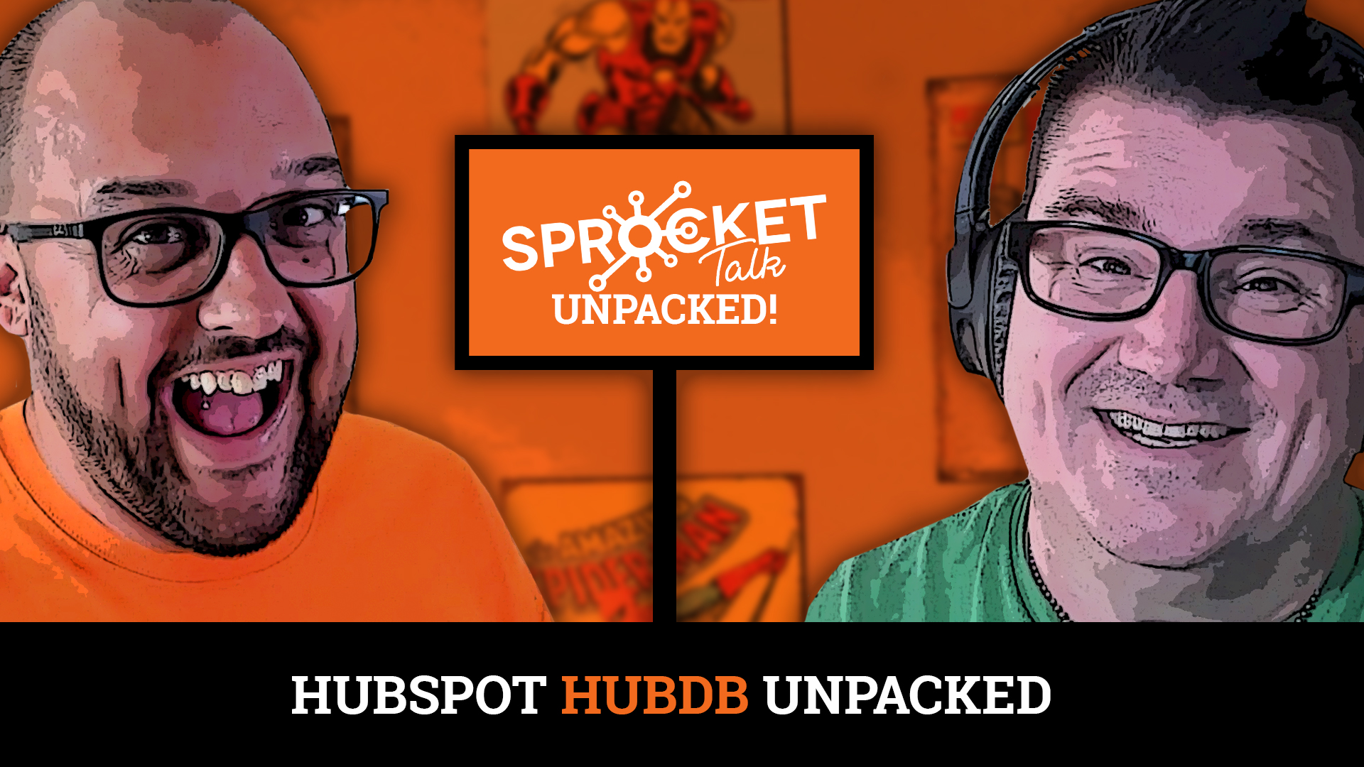 Sprocket Talk Unpacked HubDB as one of 5 hubspot hacks you didn't know you needed