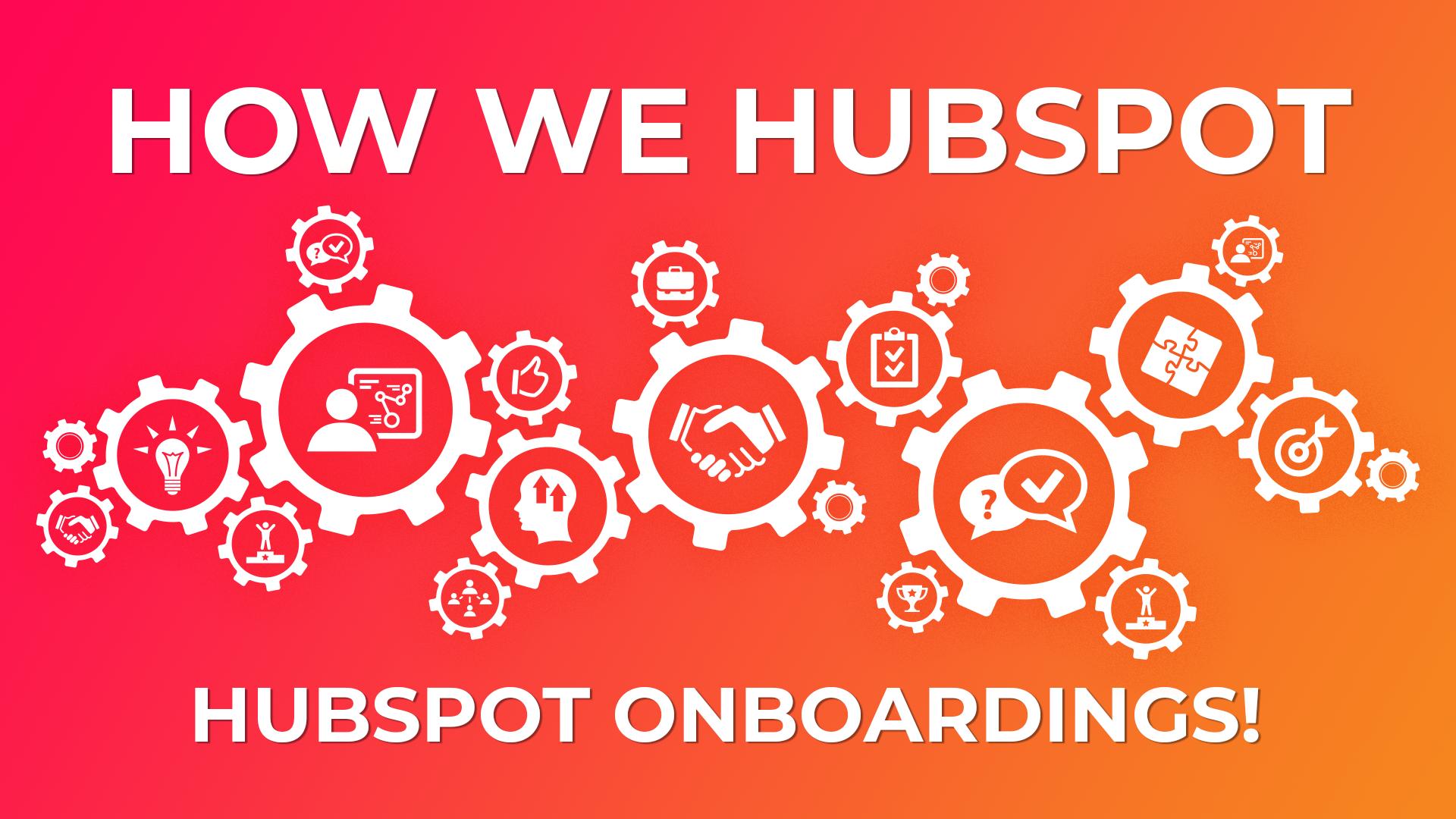 HubSpot Onboardings - Featured Image