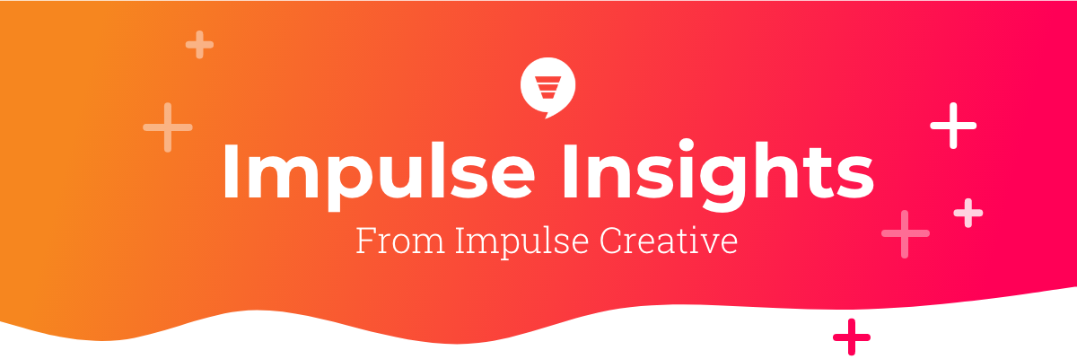 ImpulseCreative-Insights-Newsletter2020@2x