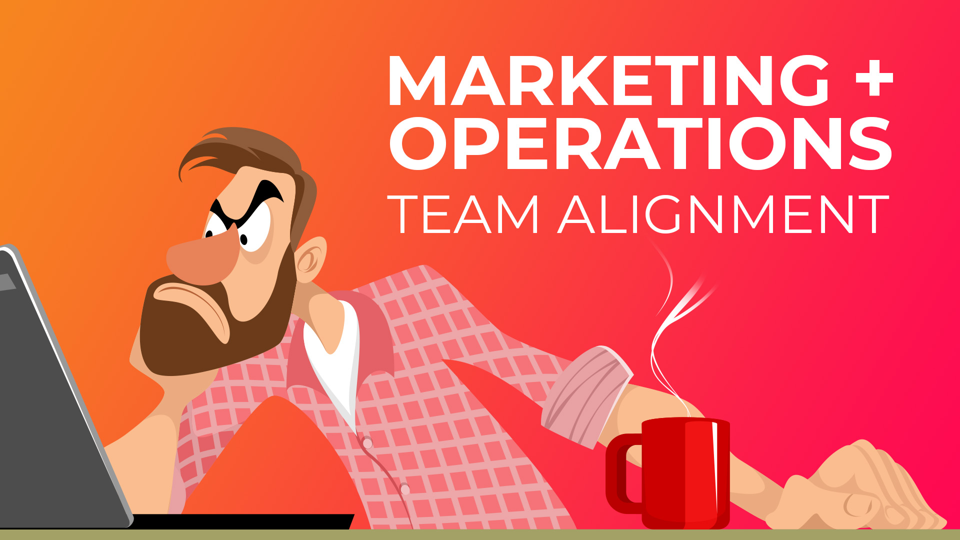 Marketing Operations Alignment