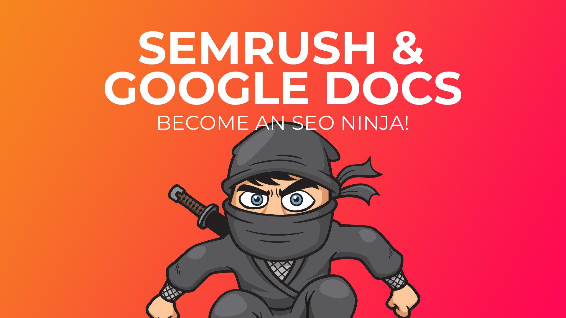 Semrush SEO Ninja